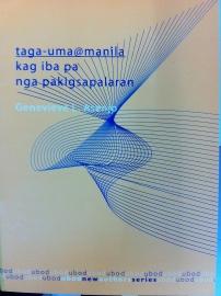 taga_uma@manila (NCCA UBOD New Writers Prize, 2005), koleksyon kang sugidanun sa Kinaray-a