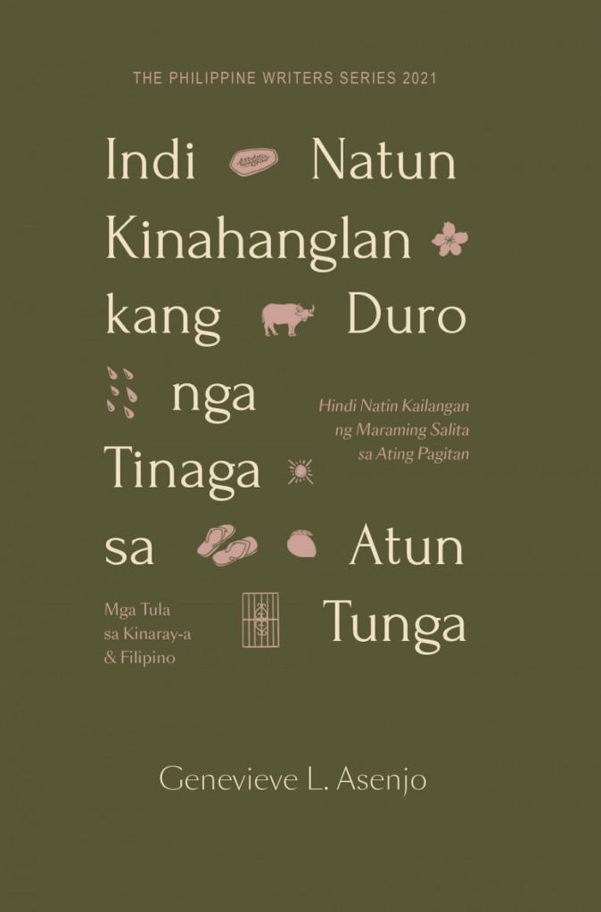 """Book cover of """"Indi Natun Kinahanglan kang Duro nga Tinaga sa Atun Tunga"""" by Genevieve L. Asenjo"""